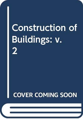 9780003833676: Constr_of_building Vol 2 3ed (v. 2)