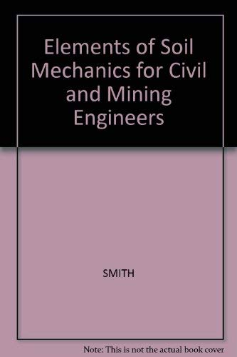 9780003834307: Elements of Soil Mechanics for Civil and Mining Engineers