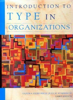 Introduction to Type in Organizations: Sandra Krebs Hirsh,