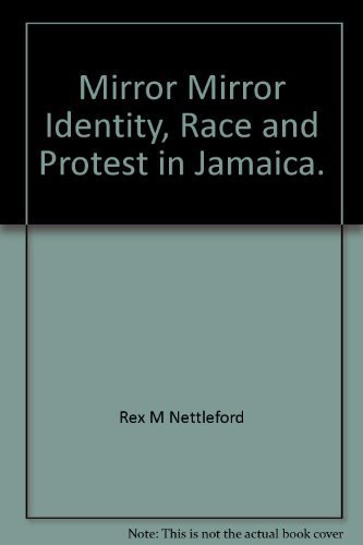 9780003900057: Mirror Mirror: Identity, Race and Protest In Jamaica