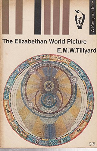 9780003917772: The Elizabethan World Picture