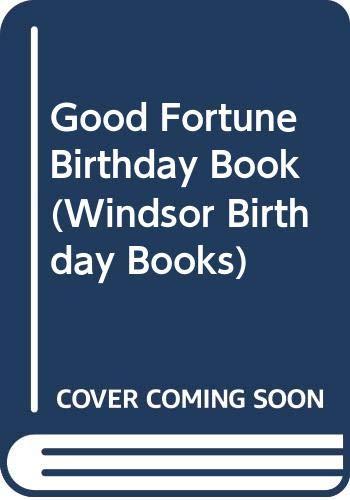 9780004101019: Good Fortune Birthday Book (Windsor Birthday Books)