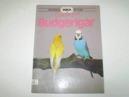 9780004102139: Care for Your Budgerigar (RSPCA Pet Guide)