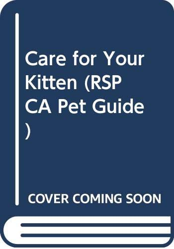 9780004102252: Care for Your Kitten (RSPCA Pet Guide)