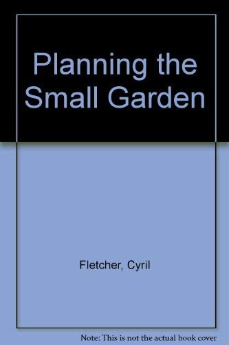 9780004104058: Planning the Small Garden