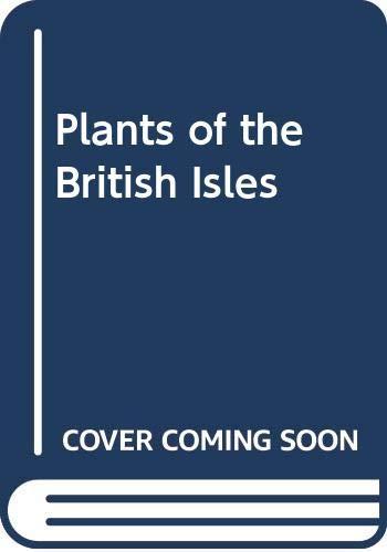 9780004104164: Plants of the British Isles