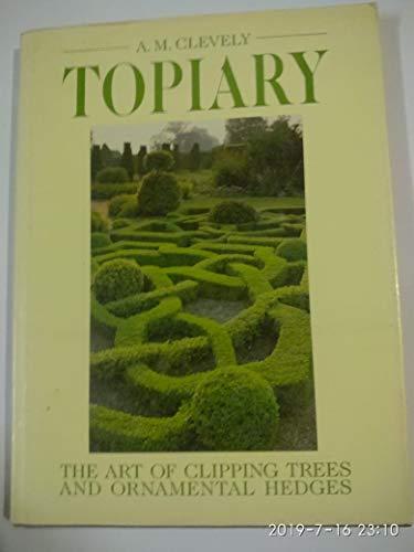 9780004104225: Topiary