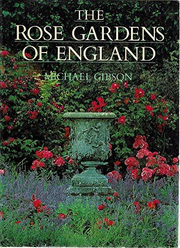 9780004104706: The Rose Gardens of England