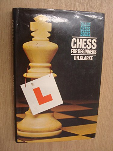 9780004105826: Chess for Beginners
