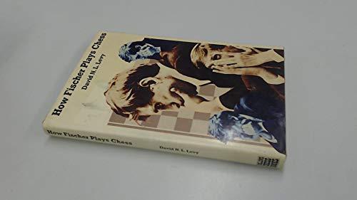 9780004105888: How Fischer Plays Chess