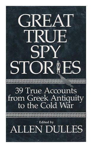 9780004105901: Great True Spy Stories