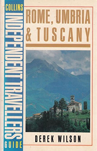 9780004109794: Rome, Umbria and Tuscany (Collins Independent Travellers' Guide)