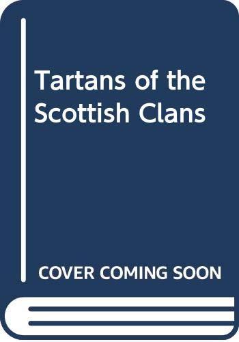 9780004111131: Tartans of the Scottish Clans