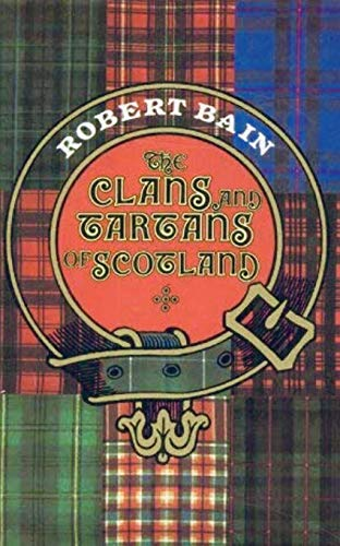 9780004111179: The Clans and Tartans of Scotland