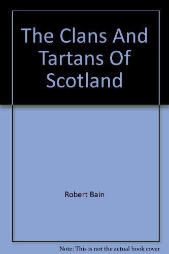 9780004111209: The Clans And Tartans Of Scotland