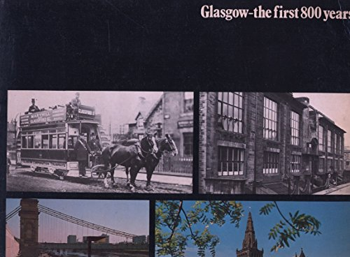 9780004111407: Glasgow: The First 800 Years