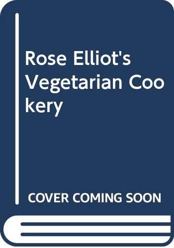 9780004112442: Rose Elliot's Vegetarian Cookery