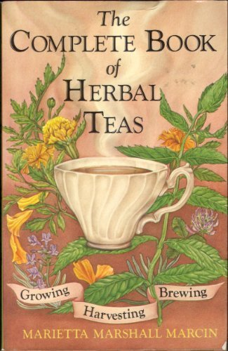 9780004112558: The Complete Book of Herbal Teas