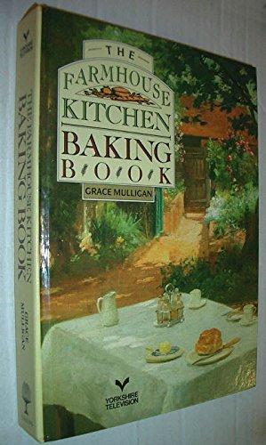 9780004112633: The Farmhouse Kitchen Baking Book