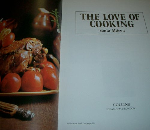 9780004112886: Love of Cooking New-Ed