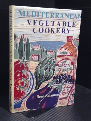 9780004112916: Mediterranean Vegetable Cookery