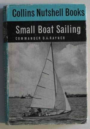 9780004115030: Small Boat Sailing (Nutshell Books)