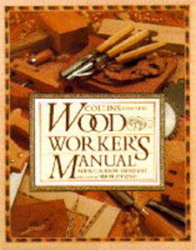 9780004115658: Collins Complete Woodworker's Manual