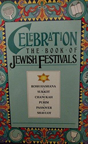 9780004116020: Celebration: Book of Jewish Festivals