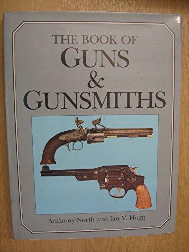 9780004116044: The book of guns & gunsmiths
