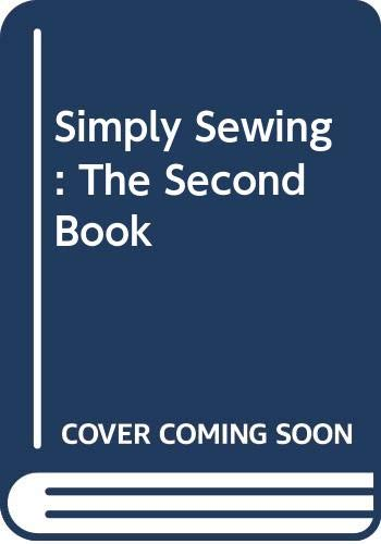 9780004116303: Simply Sewing: The Second Book (Bk. 2)
