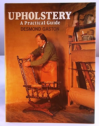 9780004116716: Upholstery: A Practical Guide