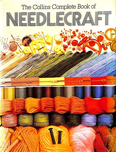 9780004116761: Complete Book of Needlecraft