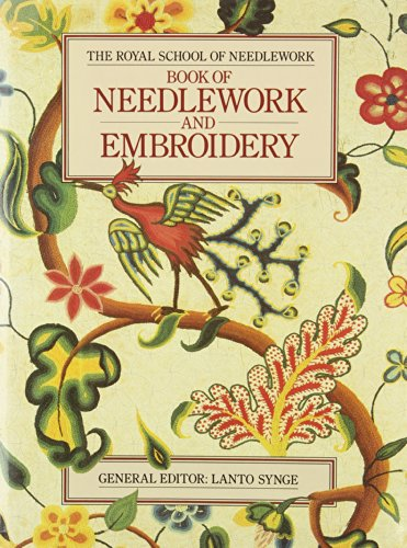9780004117102: The Royal School of Needlework Book of Needlework and Embroidery
