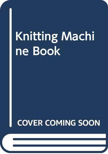 9780004117263: Knitting Machine Book