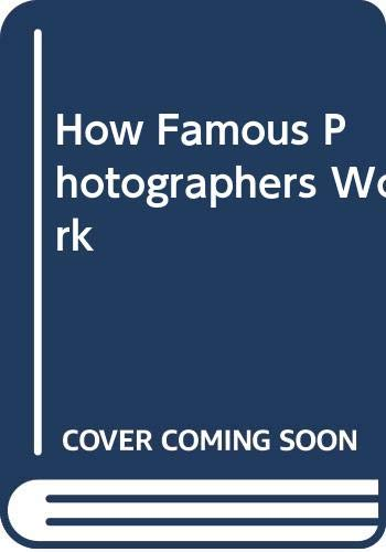 9780004117683: How Famous Photographers Work