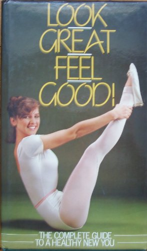 9780004117942: Look Great, Feel Good: Complete Guide to a Healthy New You