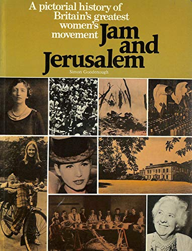 9780004118079: Jam and Jerusalem: A pictorial history of the Women's Institute