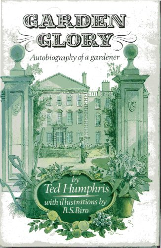 9780004118109: Garden Glory: Autobiography of a Gardener