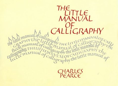 9780004118116: The Little Manual of Calligraphy