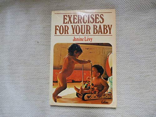 9780004118154: Exercises for Your Baby