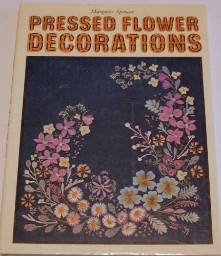 9780004118345: Pressed Flower Decorations