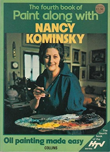 Fourth Book of Paint Along with Nancy Kominsky (000411843X) by Nancy Kominsky