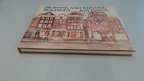 9780004118529: Drawing and Painting Buildings