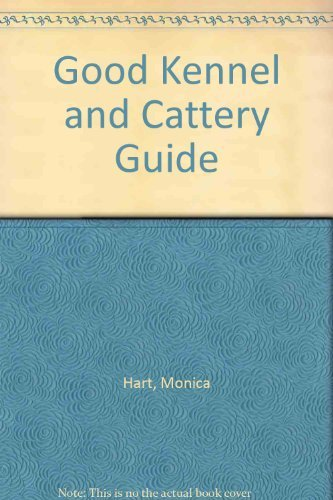9780004118536: Good Kennel and Cattery Guide