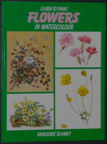 9780004119137: Learn to Paint Flowers in Watercolour