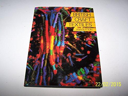 9780004119687: British Craft Textiles