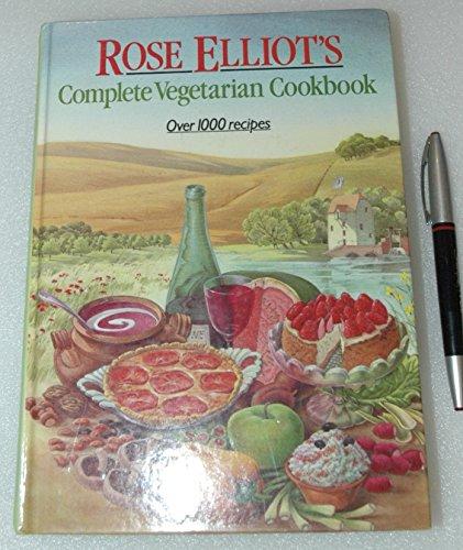 9780004120096: Rose Elliot's Complete Vegetarian Cookbook