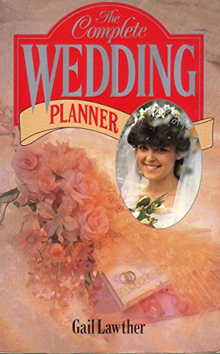 9780004120317: The Complete Wedding Planner