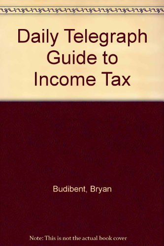 9780004120607: The Daily Telegraph guide to income tax