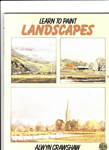 9780004121161: Learn to Paint Landscapes (Collins Learn to Paint)